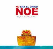 no-era-el-unico-noe-i1n670992